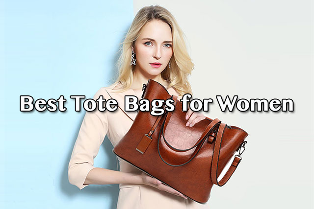Best Tote Bags for Women 2018 - Best Wallet Review bf1d2fa892d76